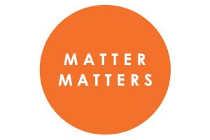 MATTER MATTERS(マターマターズ)